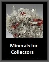 Minerals for Collectors